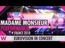 Madame Monsieur feat. SuRie Mercy (France 2018) LIVE @ Eurovision in Concert