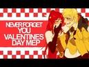 Never Forget You | RWBY MEP | SAS [Happy Valentines Day!]