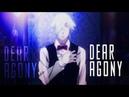 Dear Agony -「Anime MV」~ (sad AMV)