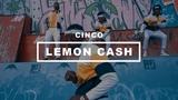 Cinco - Lemon Cash (Clip Officiel)