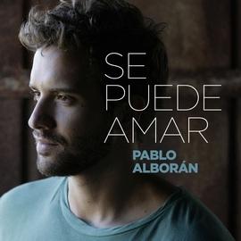 Pablo Alborán альбом Se puede amar
