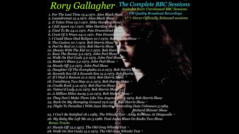 RORY GALLAGHER....THE COMPLETE BBC SESSIONS INCLUDING UNRELEASED SESSION TRACKS