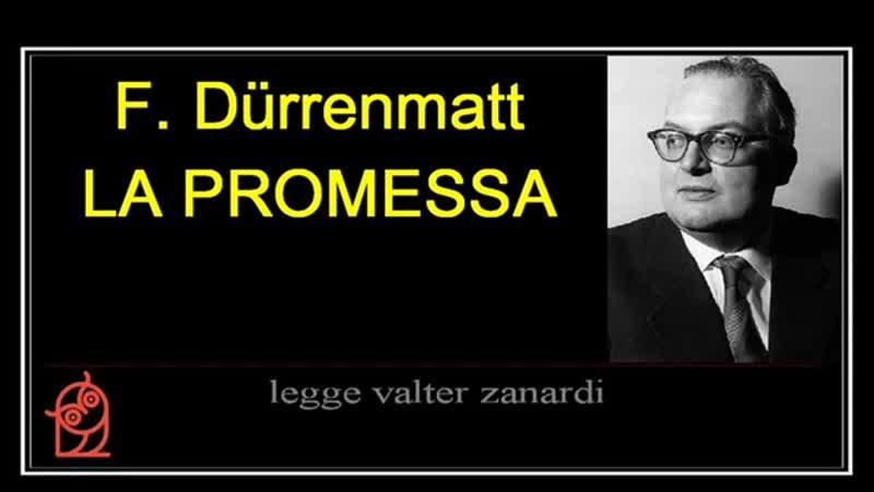 LA PROMESSA romanzo di F. Durrenmatt lettura integrale