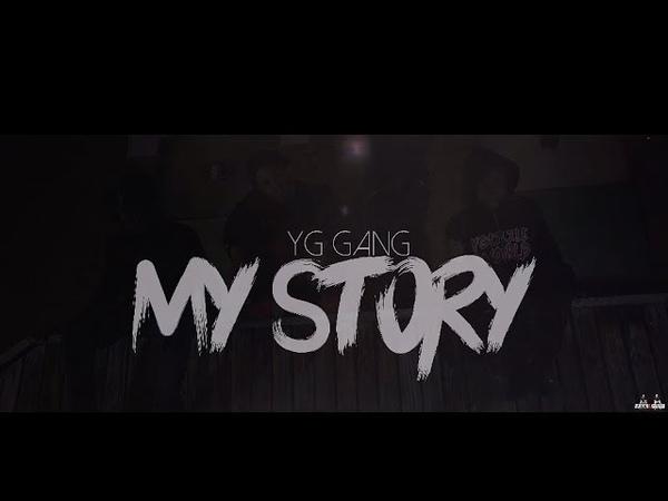 YG Gang My Story