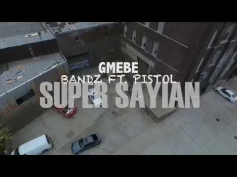 EBE BANDZ FT. PISTOL SUPER SAYIAN - Official Music Video) (RAW)