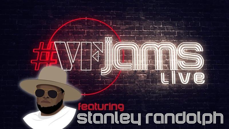 VFJams LIVE! - Stanley Randolph