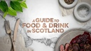 A Guide to Food Drink in Scotland