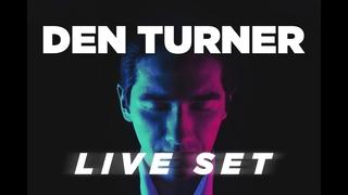 Den Turner Live Set at