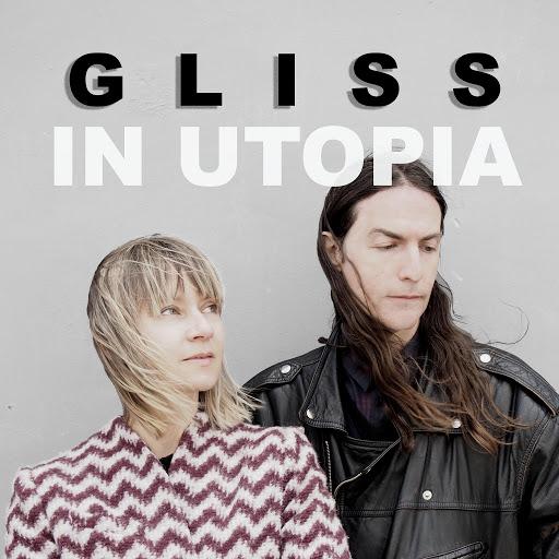 Gliss альбом In Utopia