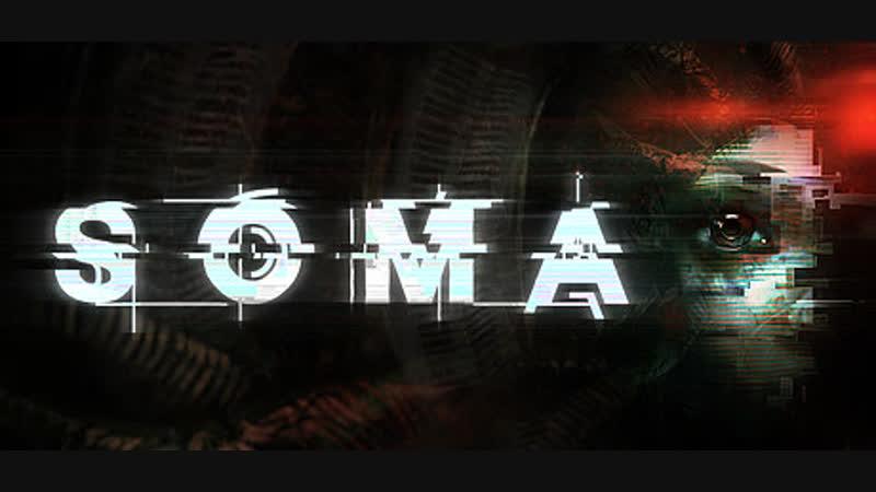 Сюжетный трейлер SOMA