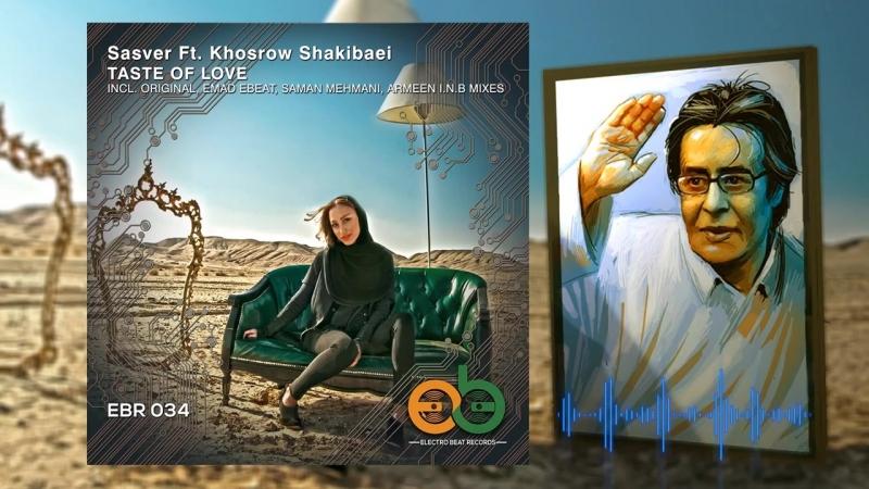 Sasver ft Khosrow Shakibaei Taste Of Love (Emad EBEAT Remix)