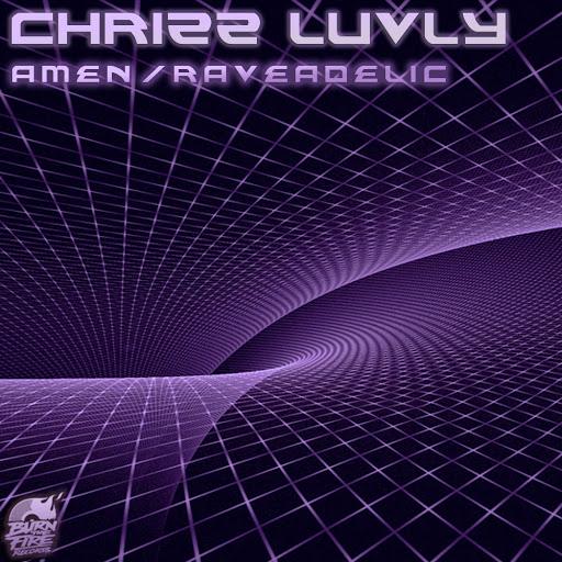 Chrizz Luvly альбом Amen / Raveadelic