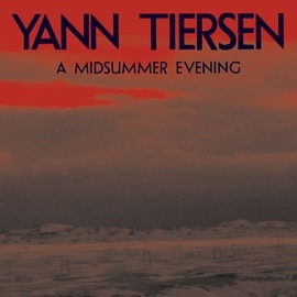 Yann Tiersen альбом A Midsummer Evening