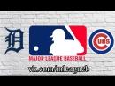 Detroit Tigers vs Chicago Cubs | 04.07.2018 | IL | MLB 2018 (2/2)