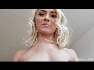 Chloe Temple - DadСrush [All Sex, Hardcore, Blowjob, Incest]