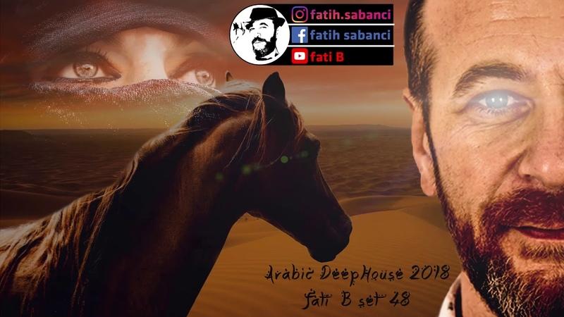 Arabic Deep House 2018 fati B 48