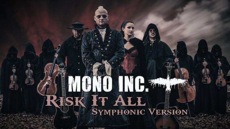MONO INC Risk It All Symphonic Version Official Video
