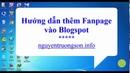 Hướng dẫn thêm Fanpage Facebook vào Blogspot - nguyentruongsonfo