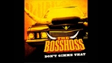 The BossHoss - Don't Gimme That HQ