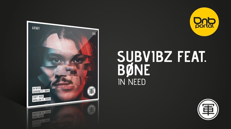 SubVibz feat. BØNE - In Need [Drum Army]