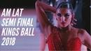 Amateur Latin   Semi Final   Kings Ball 2018   WDC