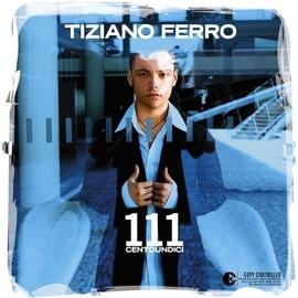 Tiziano Ferro альбом 111 Centoundici