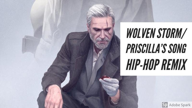 The Wolven StormPriscillas song (Hip Hop Remix)