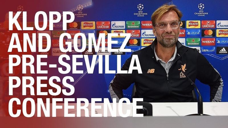 Joe Gomez and Jürgen Klopp's Sevilla press conference | Salah, Coutinho and Karius news