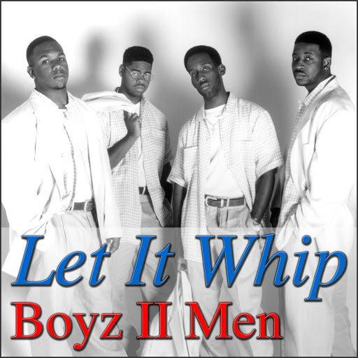 Boyz II Men альбом Let It Whip