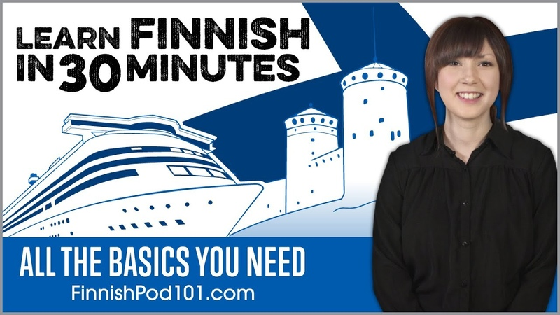 Learn Finnish in 30 minutes.