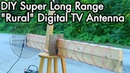 Digital TV Antenna Experiments 02: DIY Super Long Range Axial / Helical Rural Antenna, TV DXing