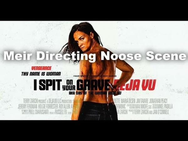 I Spit on Your Grave Deja Vu 2019 Meir Directing Noose Scene h264 hd
