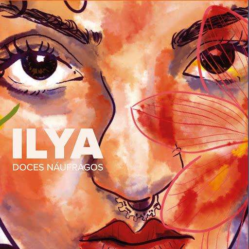 Ilya альбом Doces Náufragos