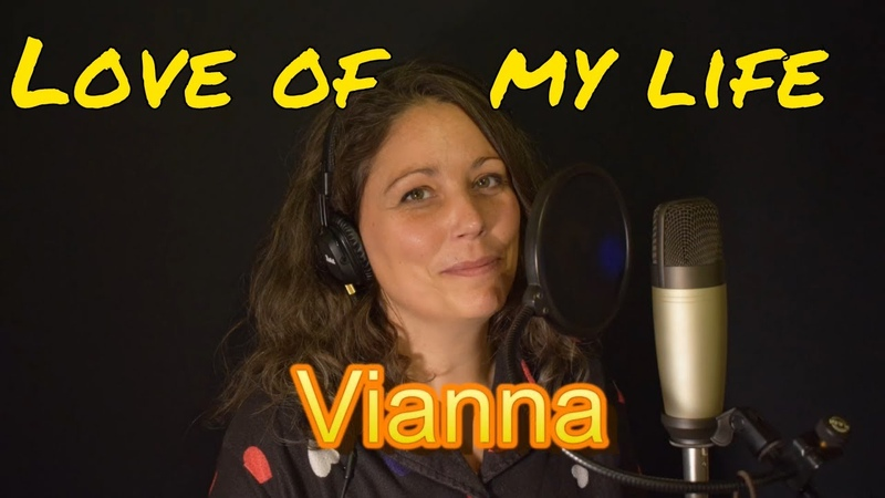 Queen - Love Of My Life cover - Vocals by Vianna