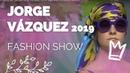 Desfile Jorge Vázquez 2019 - MBFWM Primavera/Verano