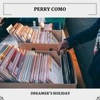 Perry Como альбом Dreamer's Holiday