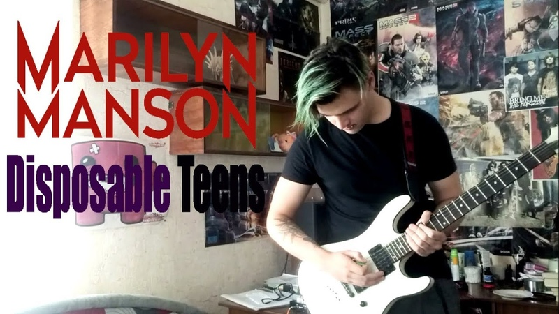 Marilyn Manson Disposable Teens guitar cover