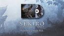Sekiro: Shadows Die Twice - Soundtrack Sneak Peek [Spoilers]