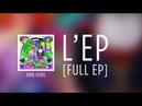 Anne Horel - L'EP [FULL EP]