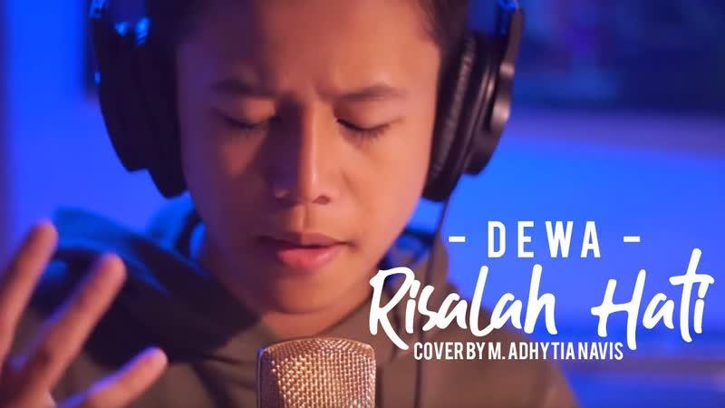 M. Adhytia Navis - Risalah Hati (Dewa Cover) • Индонезия   2018
