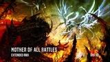 Mother of All Battles Extended RMX ~ GRV Music - Immediate Music