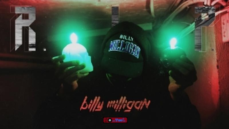 Премьера♫ Billy Milligan |○ R.I.P. ○ ⏪Two®⏩