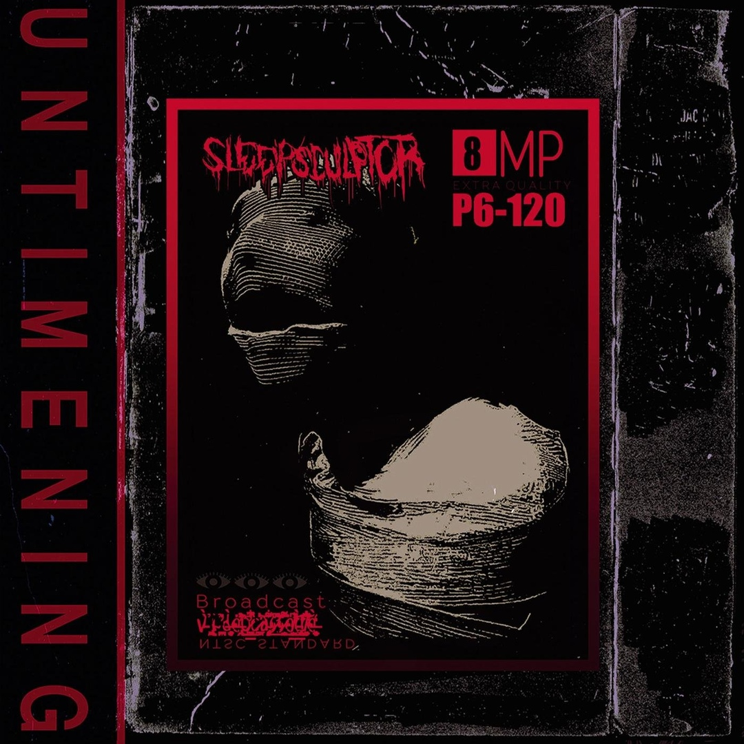 Sleepsculptor - Untimening [EP] (2018)