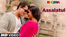 Assalatul Video Song Ishqeria Richa Chadha Neil Nitin Mukesh Aarish Singh Rashid Khan