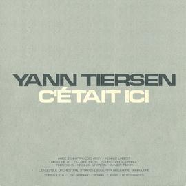 Yann Tiersen альбом C'était ici