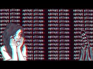 Ancient Killers