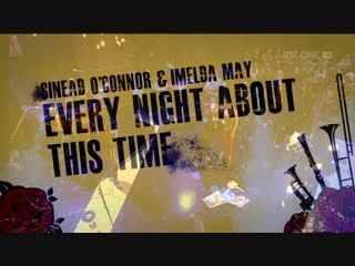 Sinéad OConnor  Imelda May - Every Night About This Time