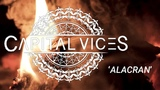 Capital Vices - Alacran (Official Music Video)