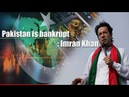 Pakistan is bankrupt better India ties will boost trade Imran Khan