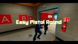 Easy Pistol Round #1 CSGO